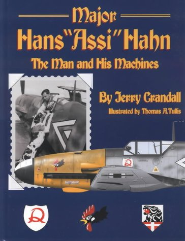 9780972106009: Major Hans Assi Hahn: The Man And His Machines