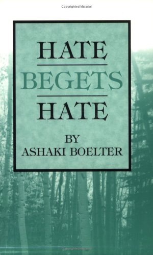 Hate Begets Hate