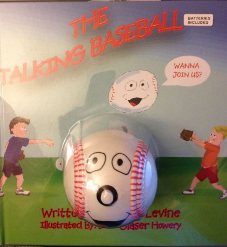 The Talking Baseball (Includes toy talking baseball!): Bette Levine