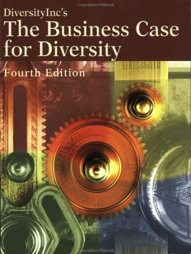 The Business Case for Diversity, Fourth Edition: Staff, DiversityInc