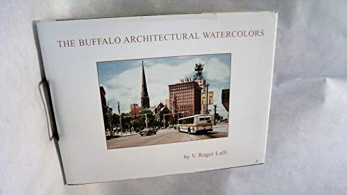 9780972111706: The Buffalo architectural watercolors