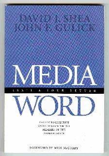 Media isn't a four letter word: A: Shea, David J
