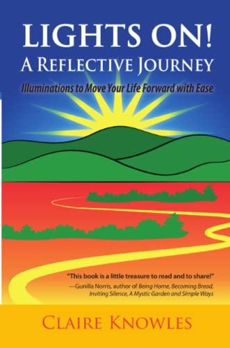 9780972120449: Lights On! a Reflective Journey