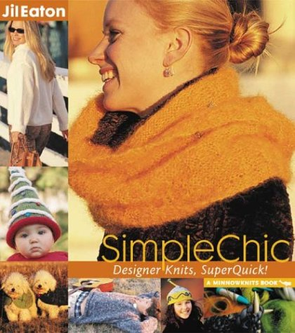 Simple Chic, Designer Knits, SuperQuick