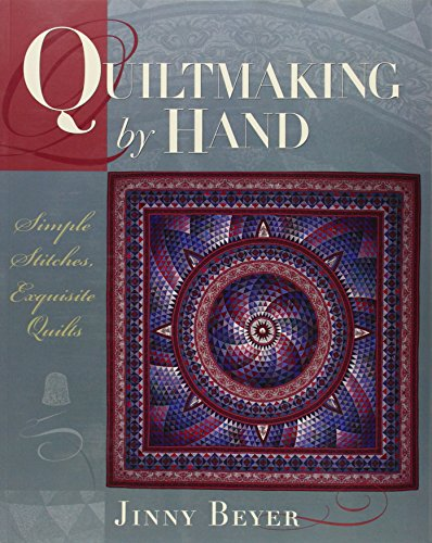 9780972121828: Quiltmaking by Hand: Simple Stitches, Exquisite Quilts