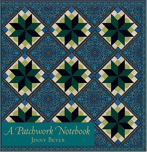 A Patchwork Notebook (0972121862) by Jinny Beyer