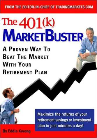 9780972122924: The 401(K) Marketbuster: A Proven Way to Beat the Market With Your 401K Retirement Plan