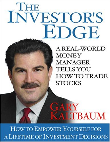 The Investor's Edge: How to Empower Yourself for a Lifetime of Investment Decisions: Gary ...