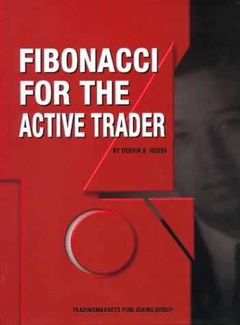 Fibonacci For The Active Trader: Derrik Hob