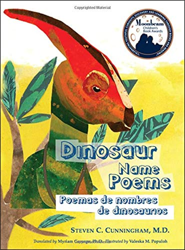 Dinosaur Name Poems/Poemas De Nombres De Dinosaurios (English and Spanish Edition): Steven C. ...