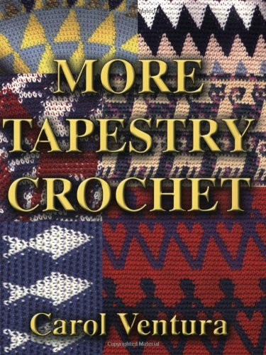 9780972125307: More Tapestry Crochet
