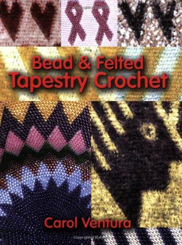 9780972125321: Bead & Felted Tapestry Crochet
