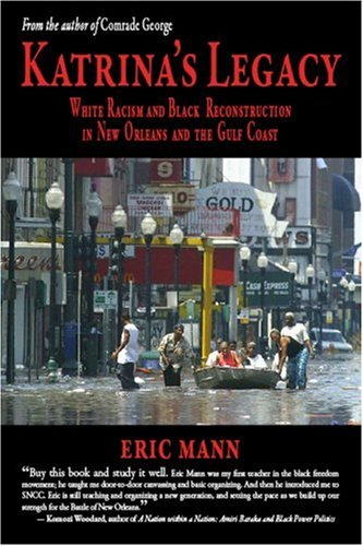 9780972126328: Katrina's Legacy: White Racism and Black Reconstruction in New Orleans and the Gulf Coast
