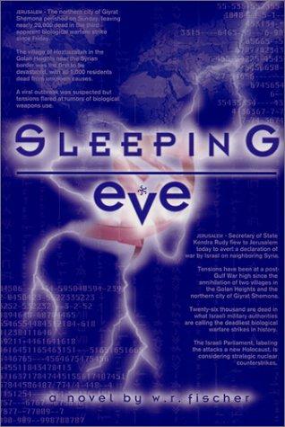 Sleeping Eve: Fischer, W R