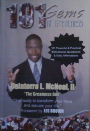 9780972132404: 101 gems of greatness: 101 powerful & practical motivational quotations & daily affirmations