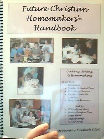 9780972132510: The Future Christian Homemakers' Handbook