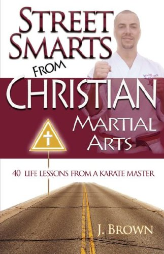 9780972132855: Street Smarts from Christian Martial Arts