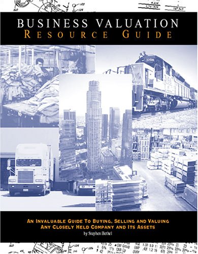 9780972133005: The Business Valuation Resource Guide