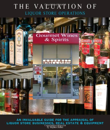 The Valuation of Liquor Store Operations: An: Stephen K. Bethel