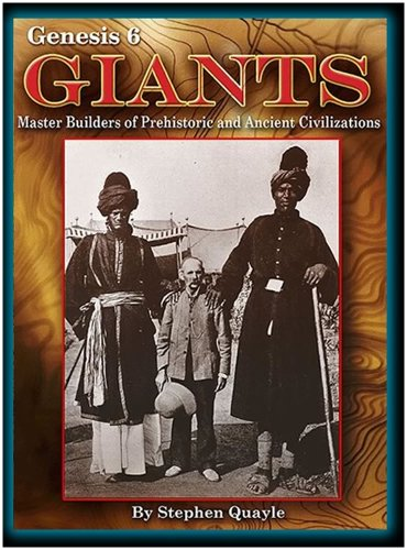9780972134705: Genesis 6 Giants Master Builders of Prehistoric and Ancient Civilizations