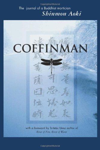 Coffinman: The Journal of a Buddhist Mortician: Aoki, Shinmon