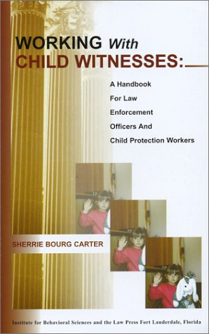 9780972142106: Working with Child Witnesses