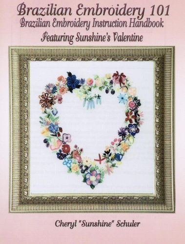 9780972142816: Brazilian Embroidery 101