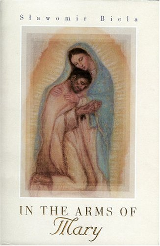 9780972143219: In the Arms of Mary