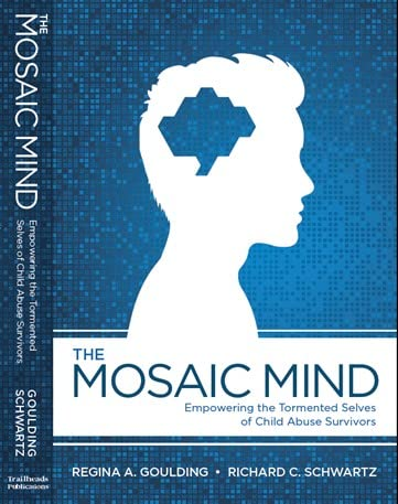 9780972148016: The Mosaic Mind, Empowering the Tormented Selves of Child Abuse Survivors