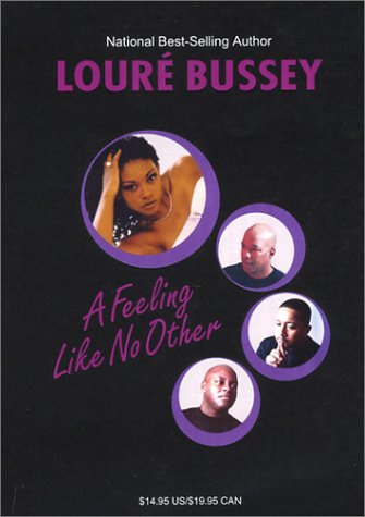 A Feeling Like No Other: Loure Bussey