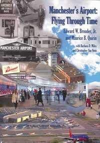 9780972148993: Manchester's Airport: Flying Through Time