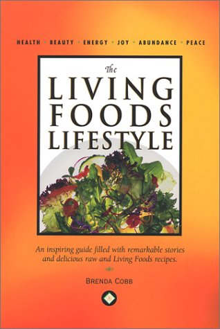 9780972149006: The Living Foods Lifestyle