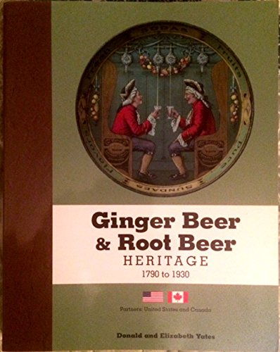 Ginger Beer & Root Beer Heritage 1790: Donald and Elizabeth