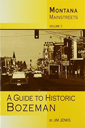 9780972152235: Montana Mainstreets: A Guide to Historic Bozeman