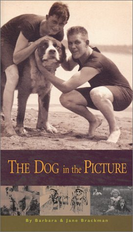 The Dog in the Picture: Brackman, Barbara, Brackman,