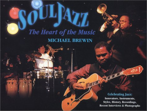 SOULJAZZ: The Heart of the Music: Brewin, Michael