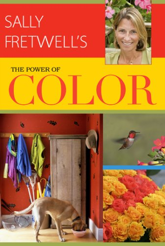 Sally Fretwell's The Power of Color: Sally Fretwell; Editor-Syd