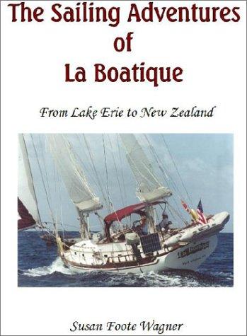The Sailing Adventures of La Boatique: Susan Wagner