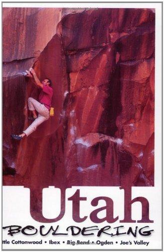 Utah Bouldering: Grijalva, Chris; Bigwood, Noah; Pegg, Dave