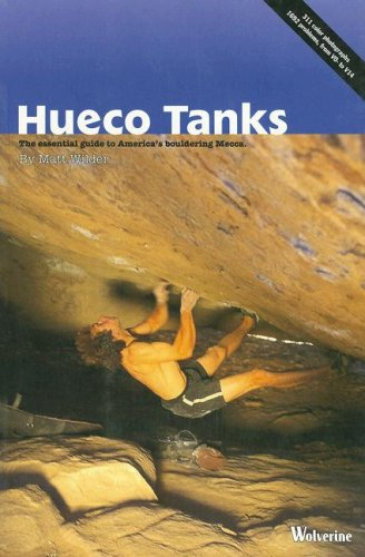 Hueco Tanks : The Essential Guide to: Matt Wilder