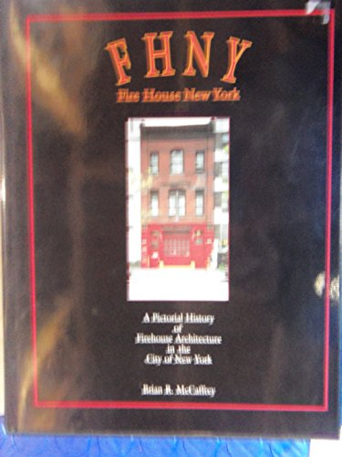 9780972161008: Fhny: A Pictorial History of Firehouse Architecture in the City of New York