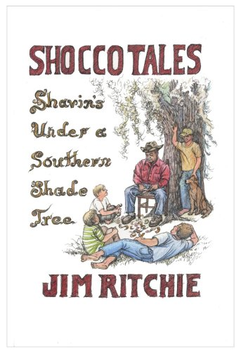 Shocco Tales: Shavin's Under a Southern Shade: Jim Ritchie