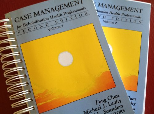 Case Management for Rehabilitation Vol. 1 and 2