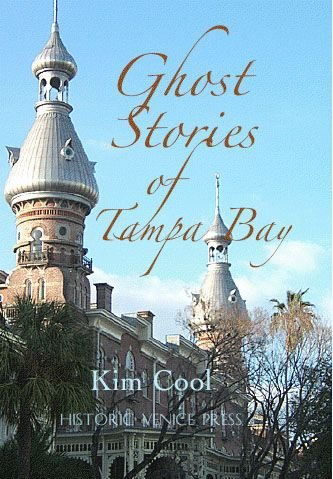 9780972165556: Ghost Stories of Tampa Bay