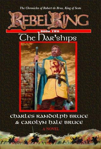 Rebel King: The Har'Ships: Bruce, Charles Randolph, Bruce, Carolyn Hale