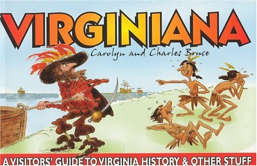 9780972167444: Virginiana: A Visitor's Guide to Virginia History and Other Stuff