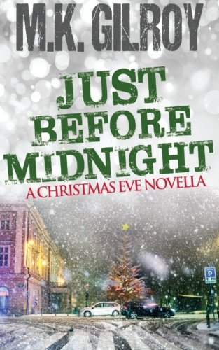 9780972168298: Just Before Midnight: A Christmas Eve Novella