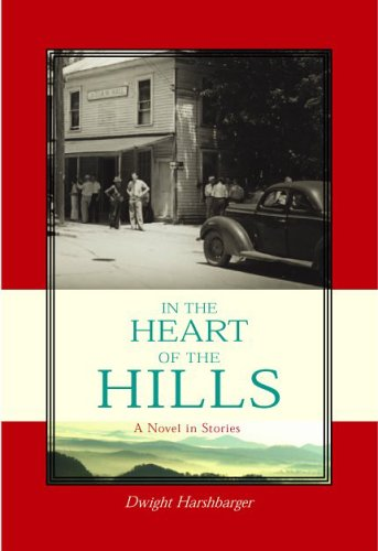 In the Heart of the Hills: Dwight Harshbarger