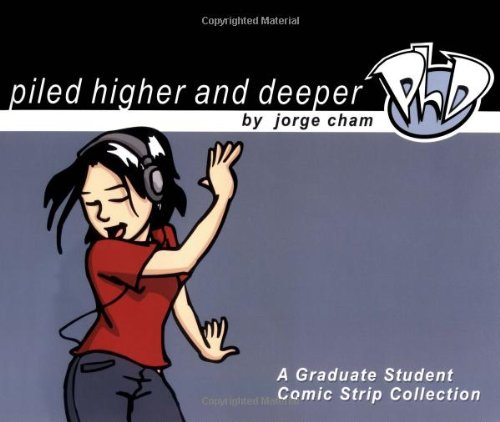 9780972169509: Piled Higher and Deeper: A Graduate Student Comic Strip Collection