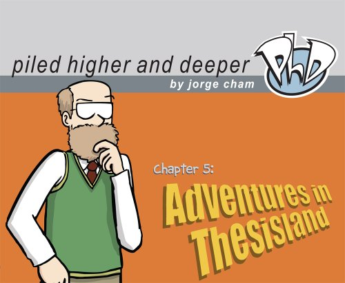 9780972169554: Adventures in Thesisland: The Fifth Piled Higher and Deeper Comic Strip Collection